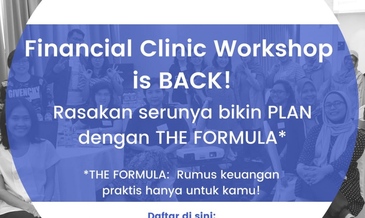 Financial Clinic Workshop Modul 1 & 2 – Batch #2