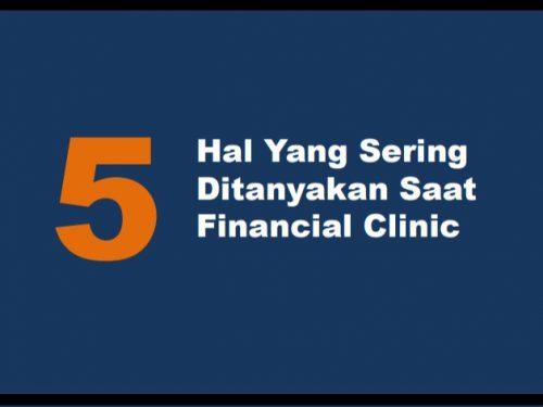 5 Hal Yang Sering Ditanyakan Saat Financial Clinic