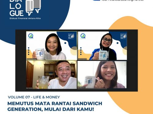 Financial Dialogue 07: Putus Mata Rantai Sandwich Generation, Bisa!